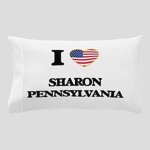 I love Sharon Pennsylvania Pillow Case