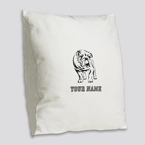 Bulldog (Custom) Burlap Throw Pillow