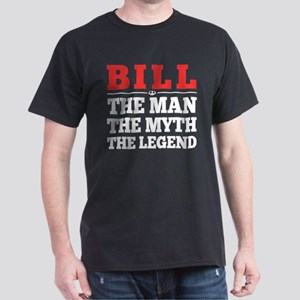 Bill The Man The Myth The Legend T-Shirt
