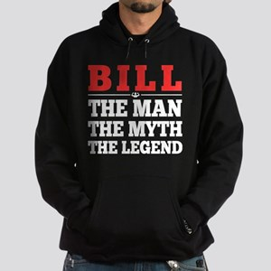 Bill The Man The Myth The Legend Sweatshirt
