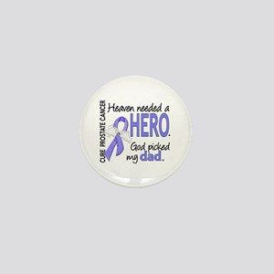 Prostate Cancer HeavenNeededHero1 Mini Button