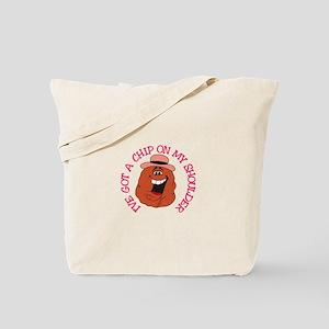 Chip On My Shoulder Tote Bag