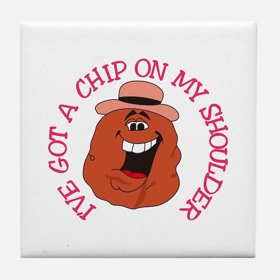 Chip On My Shoulder Tile Coaster