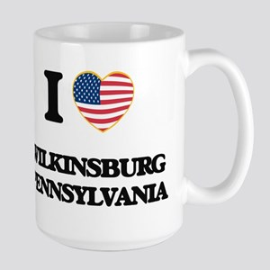 I love Wilkinsburg Pennsylvania Mugs