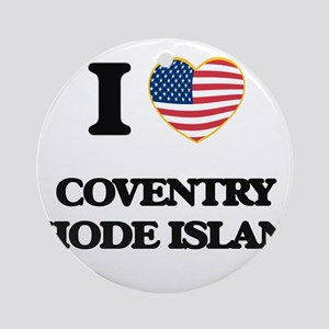 I love Coventry Rhode Island Ornament (Round)