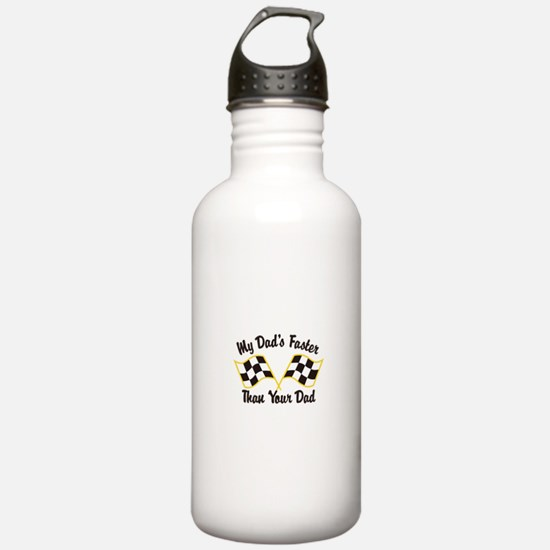 My Dads Faster Water Bottle
