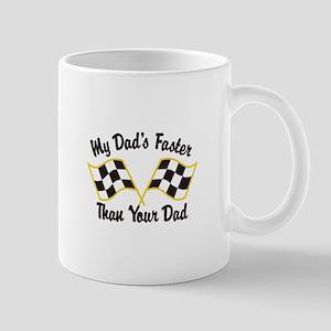 My Dads Faster Mugs