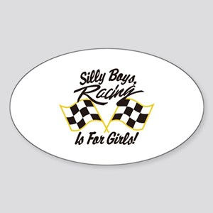 Silly Boys Racing Is For Girls Sticker