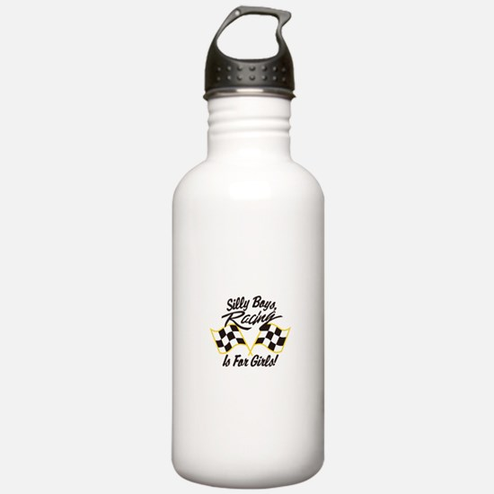 Silly Boys Racing Is For Girls Water Bottle