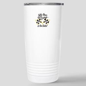 Silly Boys Racing Is For Girls Travel Mug