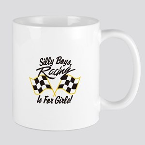 Silly Boys Racing Is For Girls Mugs