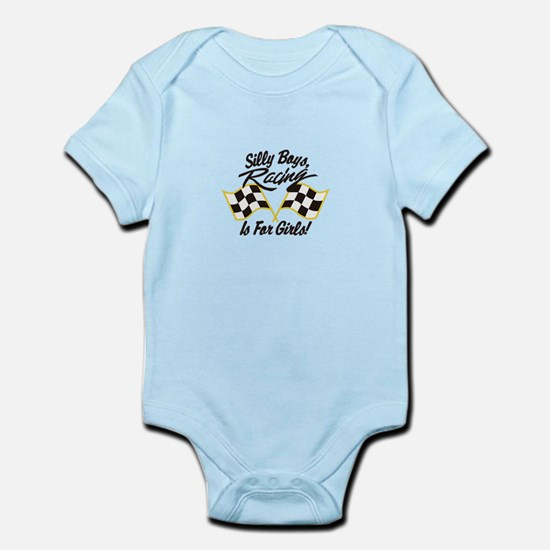 Silly Boys Racing Is For Girls Body Suit