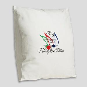 Sing Like… Burlap Throw Pillow