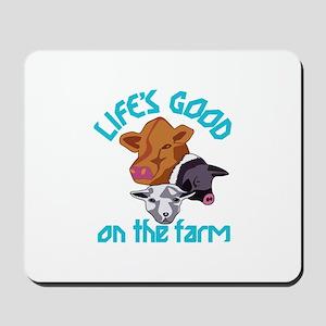 Farming Life is Good Mousepad