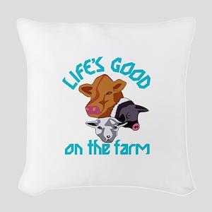 Farming Life is Good Woven Throw Pillow