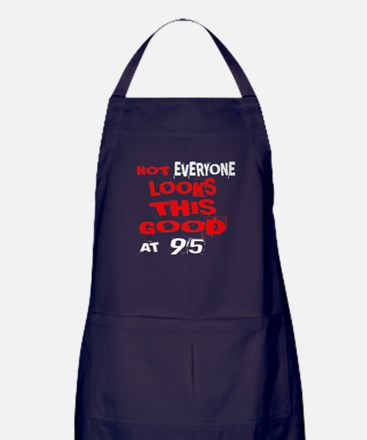 Not Every one Looks This Good At 95 B Apron (dark)