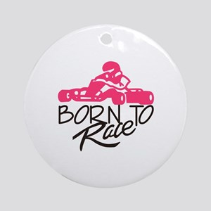 Born To Race Ornament (Round)