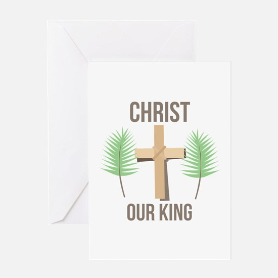 Christ Our King Greeting Cards