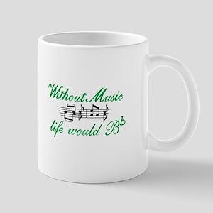 Without Music Mugs