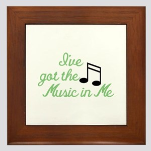 Ive Got the Music In Me Framed Tile