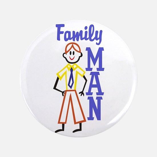 Family Man Button