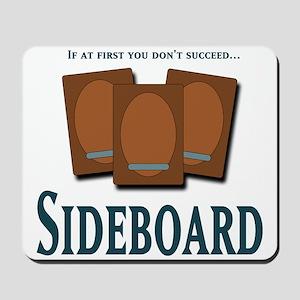 Sideboard 2 Mousepad
