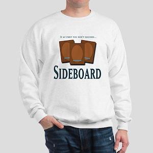 Sideboard 2 Sweatshirt