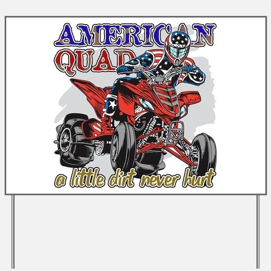 American Quad Yard Sign