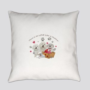 No Love Like A Maltese Everyday Pillow