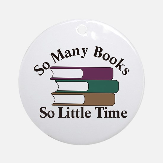 So Many Books Ornament (Round)