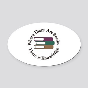 Where There are Books Oval Car Magnet