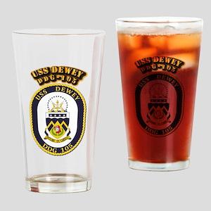USS Dewey (DDG-105)-With Text Drinking Glass