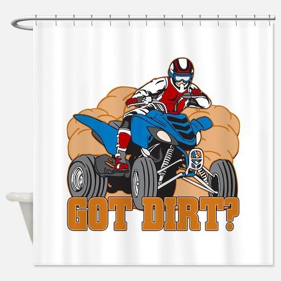 Got Dirt ATV Shower Curtain