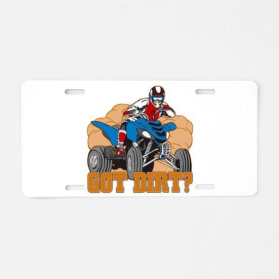 Got Dirt ATV Aluminum License Plate