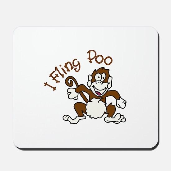 I Fling Poo Mousepad