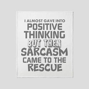 Positive Thinking-Sarcasm Humor Throw Blanket