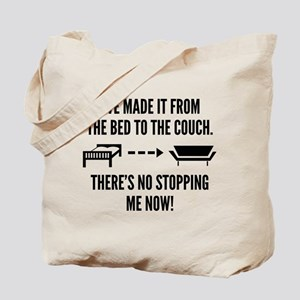 There's No Stopping Me Now Tote Bag