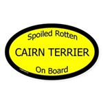 Spoiled Cairn Terrier On Board Oval Sticker