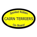 Spoiled Cairn Terriers On Board Oval Sticker