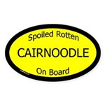 Spoiled Cairnoodle On Board Oval Sticker