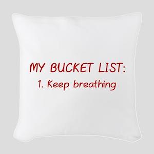 My Bucket List Woven Throw Pillow