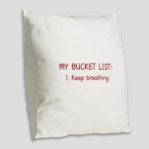My Bucket List Burlap Throw Pillow
