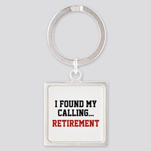 I Found My Calling... Square Keychain