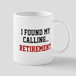 I Found My Calling... Mug
