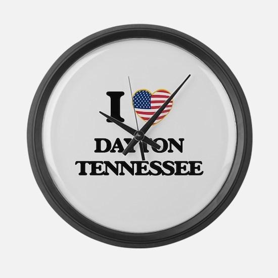 I love Dayton Tennessee Large Wall Clock