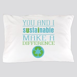 You and I Sustainability Pillow Case
