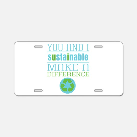 You and I Sustainability Aluminum License Plate