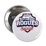 "The Skeptics Guide Rogues 2.25"" Button (10 Pa"