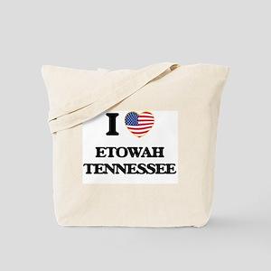 I love Etowah Tennessee Tote Bag