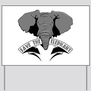 Save The Elephant Yard Sign